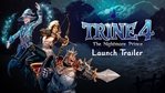 Trine 4: The Nightmare Prince launch trailer