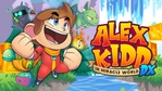 Alex Kidd in Miracle World DX - Launch trailer