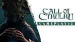 Call of Cthulhu gameplay trailer