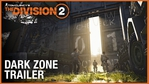 The Division 2 - Enter the Dark Zone