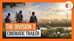 The Division 2 - E3 2018 Cinematic trailer