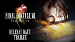 Final Fantasy VIII Remastered release date trailer