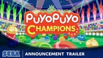 Puyo Puyo Champions announcement trailer