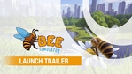Bee Simulator launch trailer