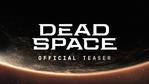 Dead Space - Official Teaser trailer