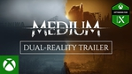 The Medium - Dual Reality trrailer