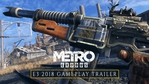 Metro Exodus - E3 gameplay trailer