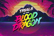 Trials of the Blood Dragon anmeldelse