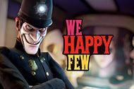 E3: We Happy Few