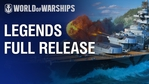 World of Warships: Legends release trailer