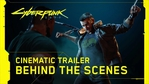 Cyberpunk 2077 - Official E3 2019 Cinematic Trailer - Behind the Scenes