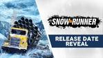 SnowRunner release date reveal trailer