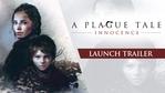 A Plague Tale: Innocence - launch trailer
