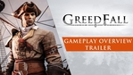 Greedfall - Gameplay Overview trailer