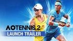 AO Tennis 2 - Launch trailer