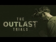 The Outlast Trials - Gameplay trailer